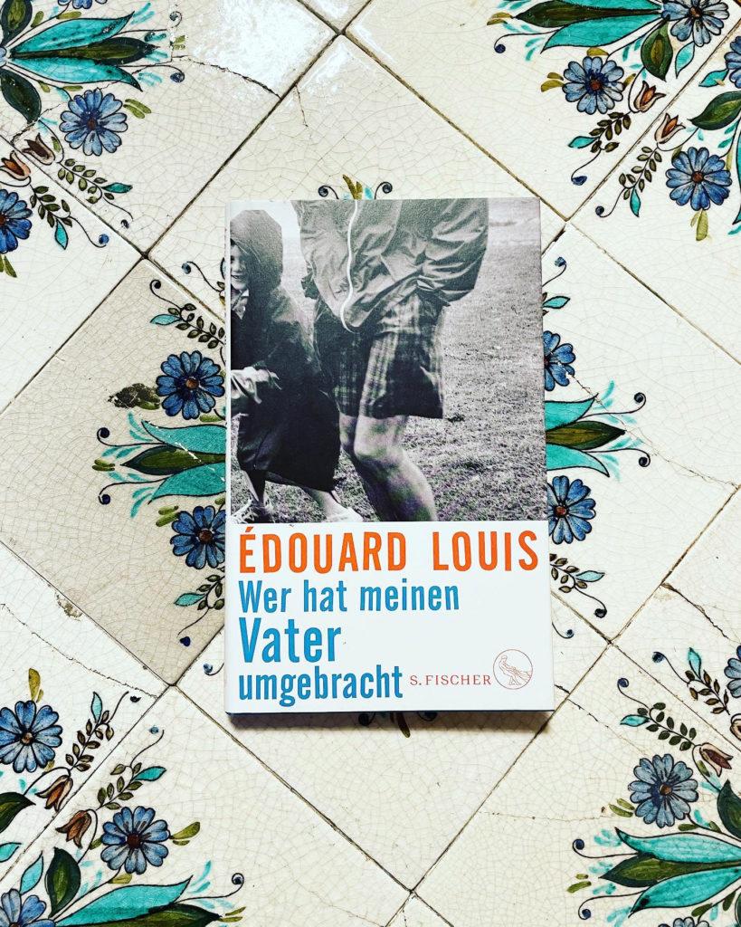 Édouard Louis »Wer hat meinen Vater umgebracht Cover«